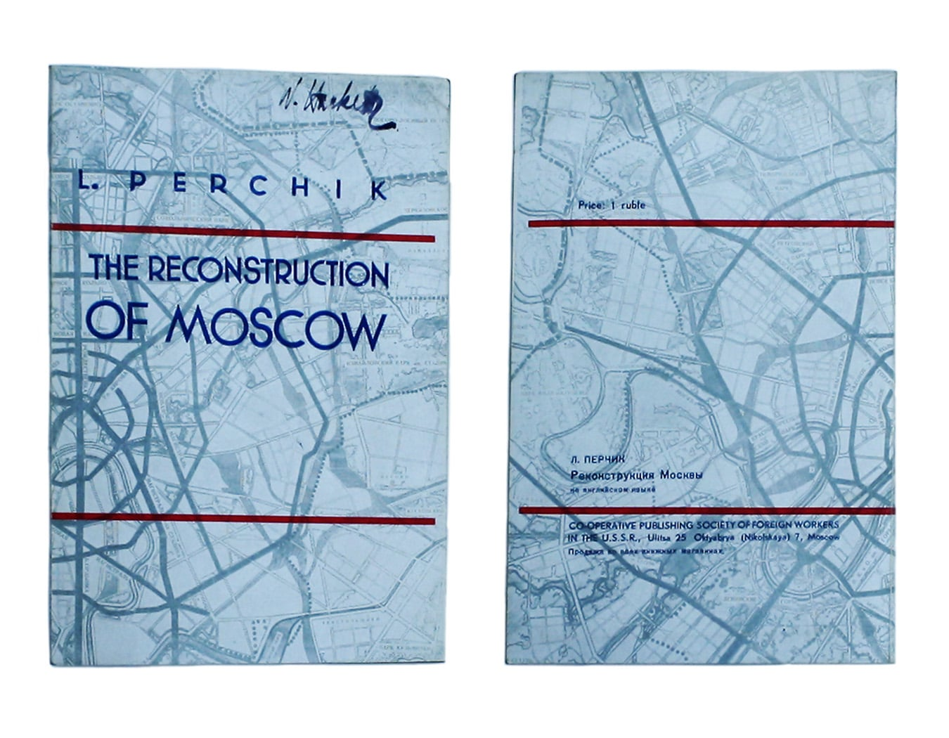 L. Perchik's 'The Reconstruction of Moscow', 1936; 'Leningrad', published by the Park and Palace Department of Leningrad Soviet, 1934.