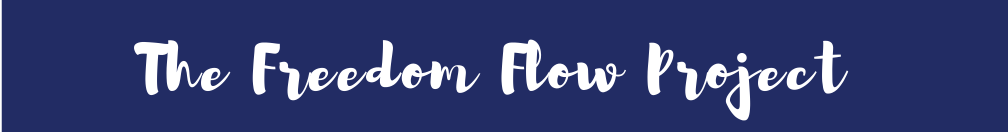 The Freedom Flow Project
