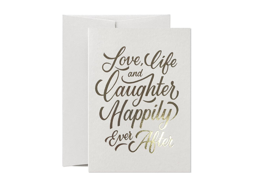 Just To Say - Love Life and Laughter Card