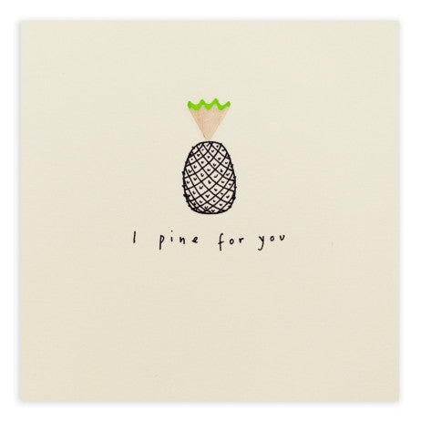 I Pine For You - Pencil Shavings Card