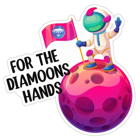 For the Diamoons Hands - The real Diamond Hand TOKEN