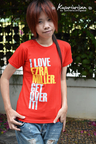 I love Ezra Miller get over it t-shirt -can choose V neck and color