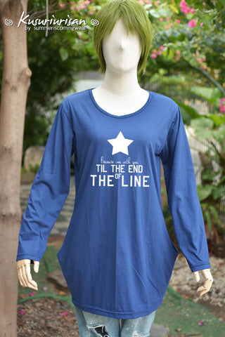 because I'm with you till the end of the line blue navy dress tunic