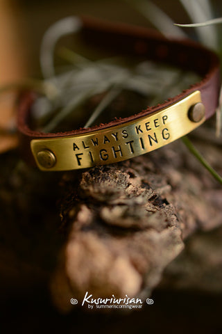 Always keep fighting on brass tag brown Leather Bracelet Cuff with buckle