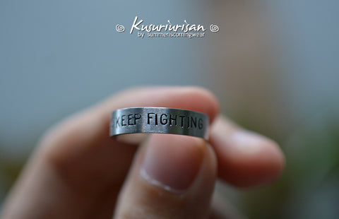 Always keep fighting HQ stainless steel hand stamped matte Ring