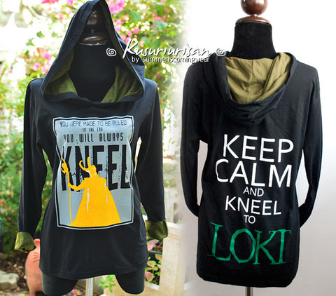 Loki hoodie You were made to be ruled and Keep Calm and kneel to LOKI t-shirts hoodie long sleeves