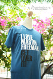 I love Martin Freeman get over it t-shirt short sleeve