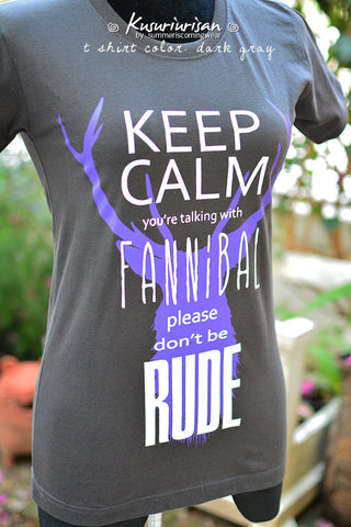 Keep Calm you're talking with Fannibal please don't be rude purple ver. T-shirt short sleeve