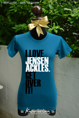 I love Jensen Ackles get over it t-shirt short sleeve