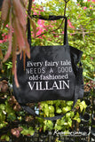 Moriarty every fairy tale needs a good old-fashioned Villain Tote Bag with Shoulder strap