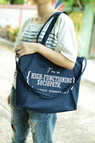 SHERLOCK I'm a HIGH-FUNCTIONING sociopath,do your research tote and shoulder bag
