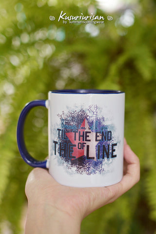 Because I'm with you till the end of the lines ver.2 mug-4 colors for choose