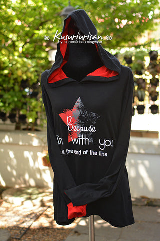 Because I'm with you till the end of the line with star t-shirt hoodie long sleeve