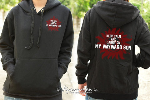 Keep Calm and carry on my wayward son sweatshirt hoodie long sleeve