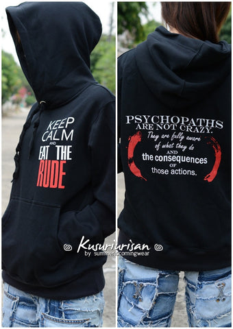 Hannibal sweatshirt hoodie Keep Calm EAT the RUDE and Psychopaths are not crazy-can choose pull over or zipper