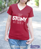 I Ship STONY get over it t shirt short sleeve