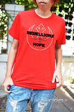 Rebellions are built on hope t-shirt -can choose V neck and color