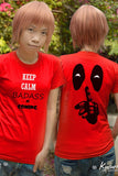 Keep calm badass is coming Deadpool t-shirt short sleeve