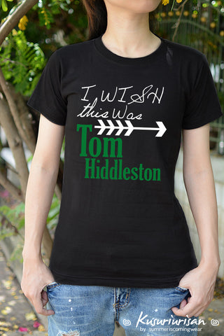 I wish this wasTom Hiddleston t-shirt