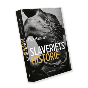 Slaveriets historie (Dick Harrison)
