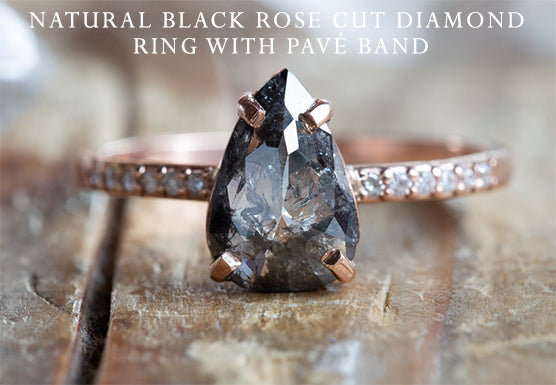black Diamond Rose Cut + pavé diamond band