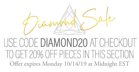 Sale - Use Code DIAMOND20 at checkout