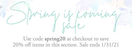 Sale - Use Code spring20 at checkout