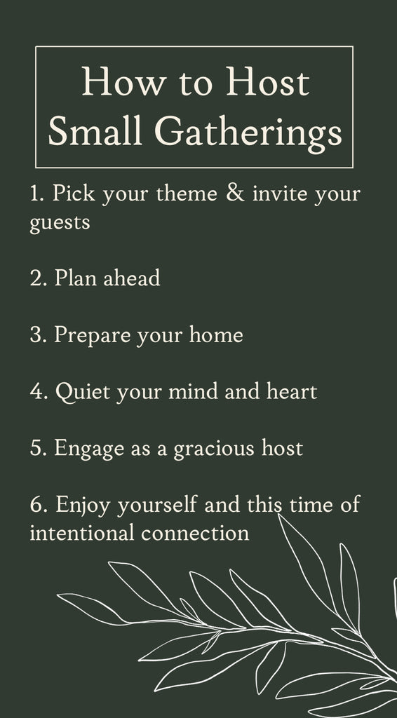 A checklist for how to host small gatherings with intention by House of Inverness