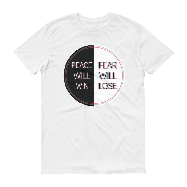 Peace Will Win - Fear Will Lose Lyric T-Shirt
