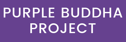 PURPLE BUDDHA PROJECT