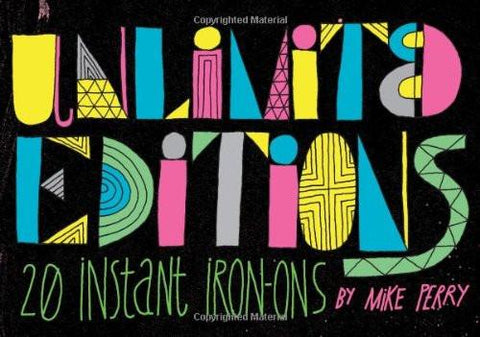 Unlimited Editions: 20 Instant Iron-On Decals by Mike Perry