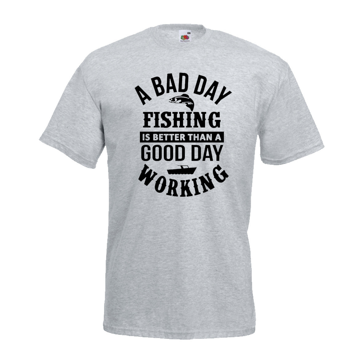 A Bad Day Fishing is Better Than a Good Day Working