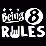 Being 8 Rules