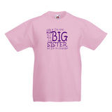 I'm The Big Sister So I'm In Charge T-shirt