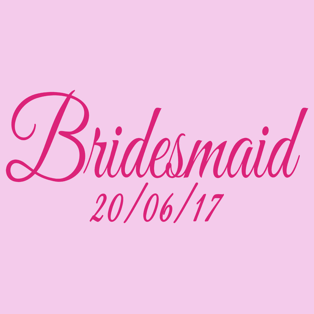 Bridesmaid Date
