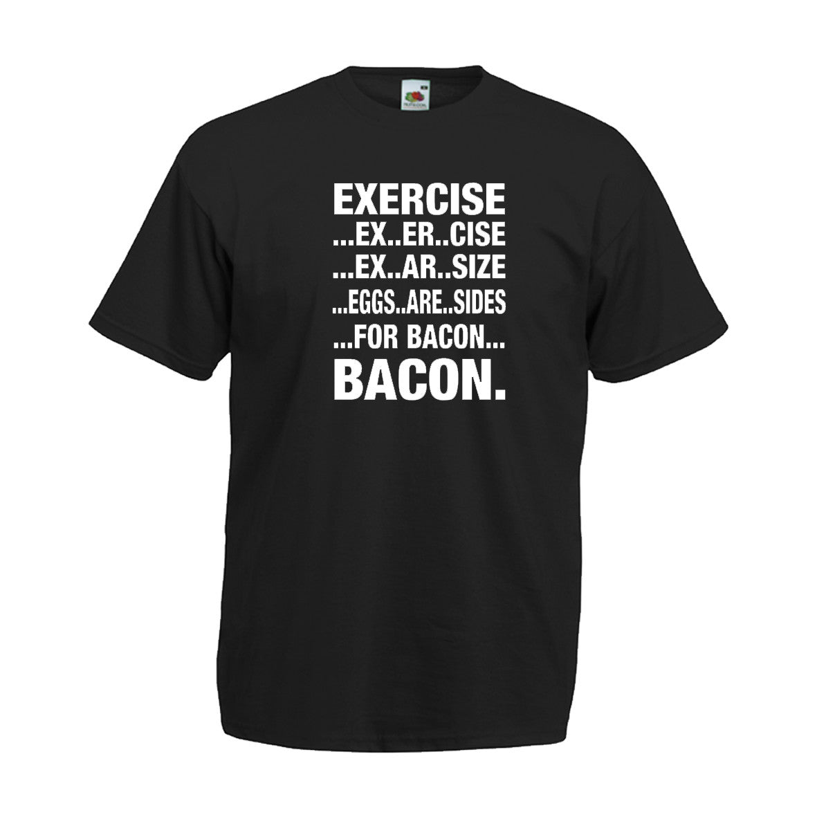 Exercise...Eggs Are Sides For Bacon