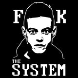 Mr Robot F**K The System