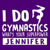 I Do Gymnastics, What's Your Superpower