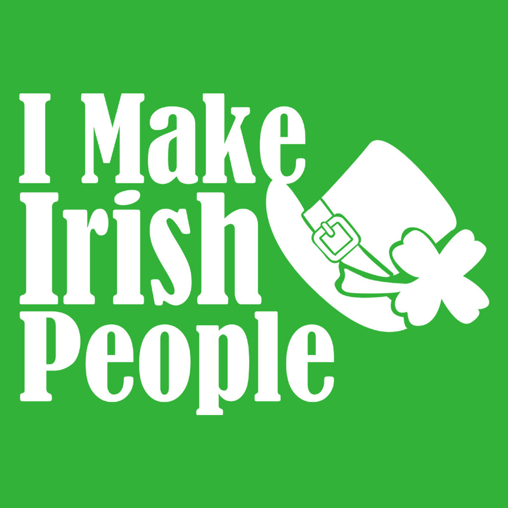 I Make Irish People