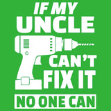 If My Uncle Can't Fix it No One Can