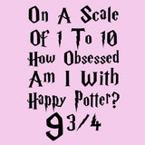 How Obsessed Am I with Harry Potter