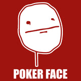 Poker Face Meme