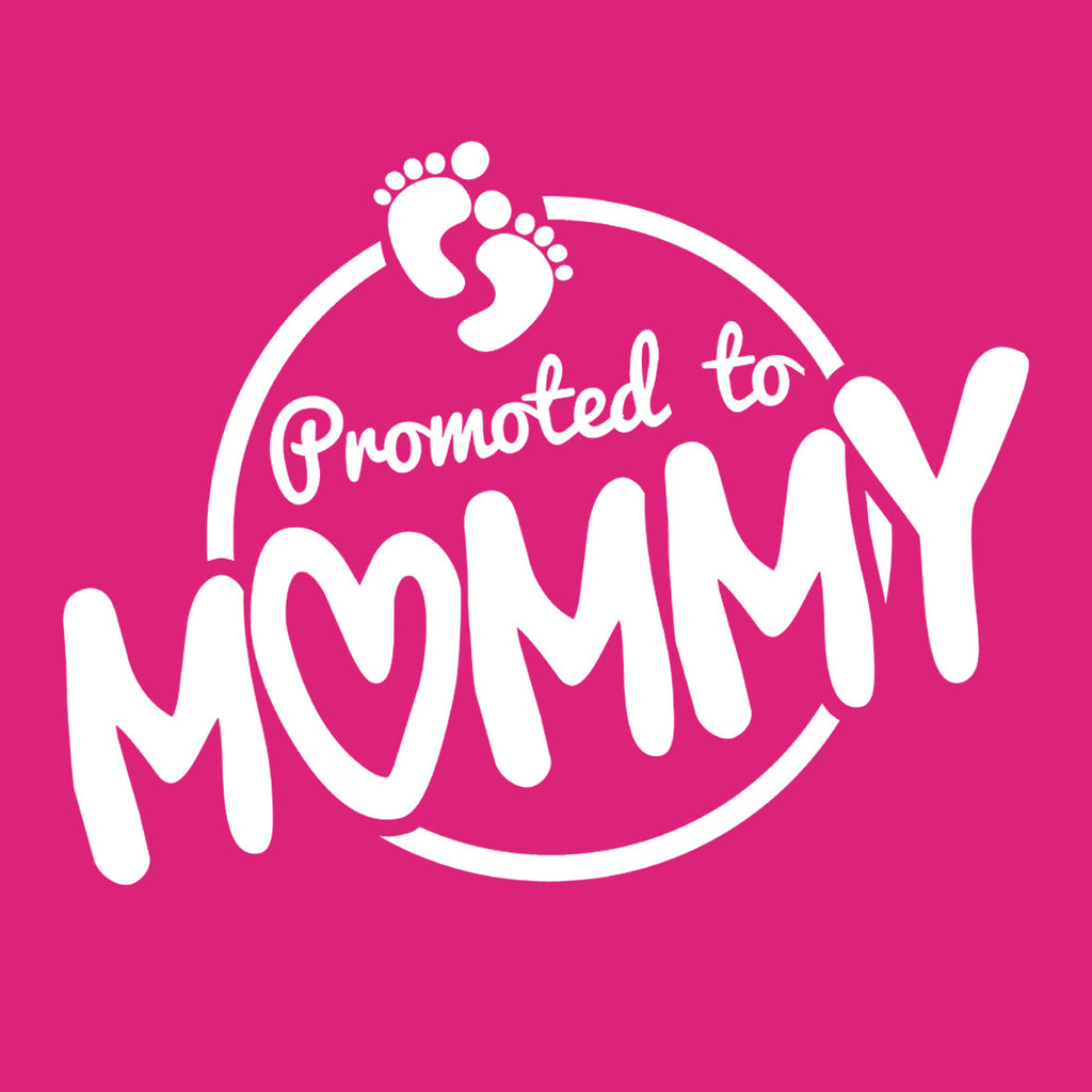 Promoted To Mommy