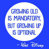 growing old walt disney