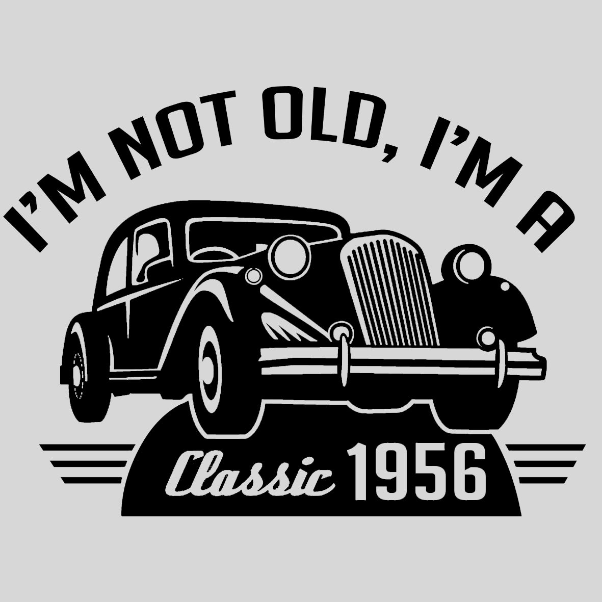 im not old im classic – CENTRAL T-SHIRTS