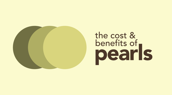 The Costs & Benefits of Pearl Tea
