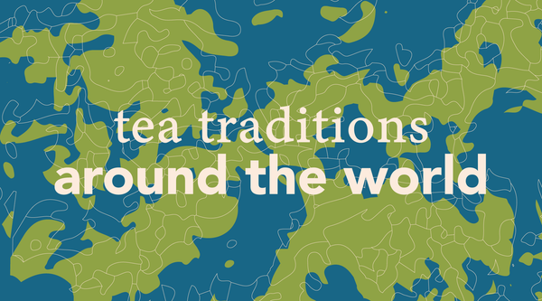 Holiday Tea Traditions Around the World