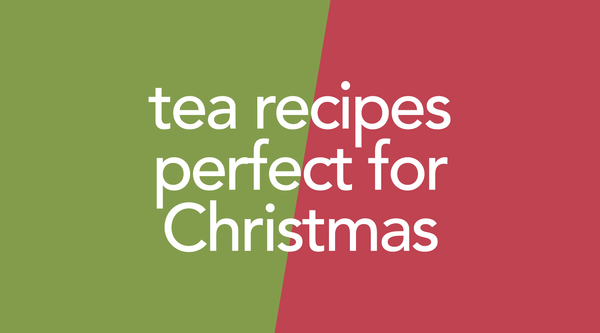 Have a Cup of Cheer with These Christmas Tea Recipes!