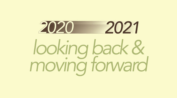 We're Looking Forward to 2021, But Not For The Reasons You Might Think.