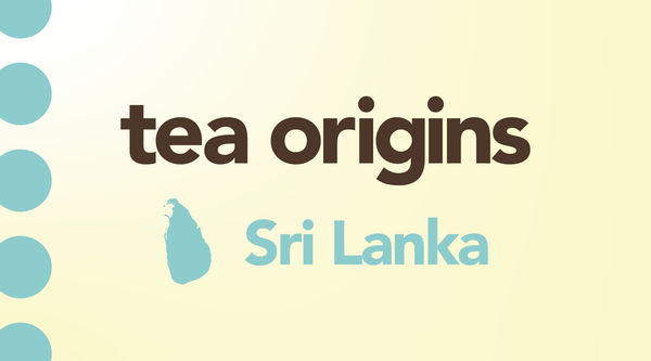 Ceylon Black Tea From the Country of Ceylon, I Mean Sri Lanka